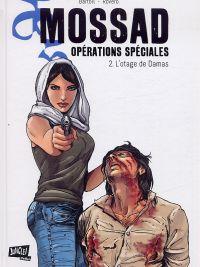 Mossad opérations spéciales T2 : L'otage de Damas (0), bd chez Jungle de Bartoll, Rovero, Robin