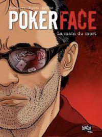 Poker face T2 : La main du mort (0), bd chez Jungle de Fonteneau, Fonteneau, Millien, Arnoux