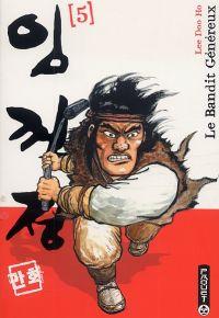 Le Bandit généreux - Seconde édition T5, manga chez Paquet de Doo ho