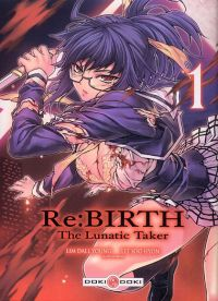 Re:BIRTH - The lunatic taker T1, manga chez Bamboo de Lim, Lee