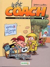 Le P'tit coach T1 : Celui qui sait tout... ou presque (0), bd chez Bamboo de Janssens, Ridel, Schelle