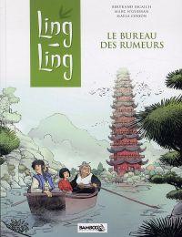Ling-Ling T1 : Le bureau des rumeurs (0), bd chez Bamboo de N'guessan, Escaich, Cosson