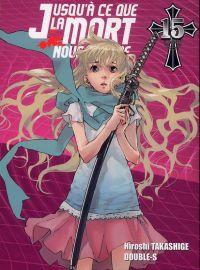 Jusqu'à ce que la mort nous sépare T15, manga chez Ki-oon de Takashige, Double-s