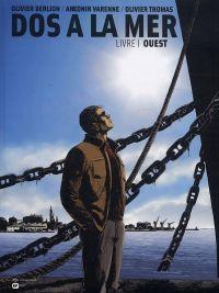 Dos à la mer T1 : Ouest (0), bd chez Emmanuel Proust Editions de Varenne, Berlion, Thomas, Pradelle