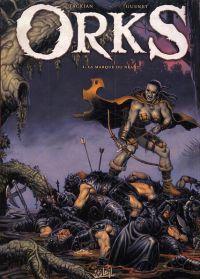 Orks T2 : La Marque du néant (0), bd chez Soleil de Tackian, Guénet