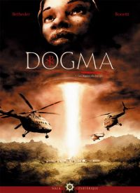 Dogma T1 : Les Signes du Temps (0), bd chez Soleil de Betbeder, Bonetti, Jacquemoire