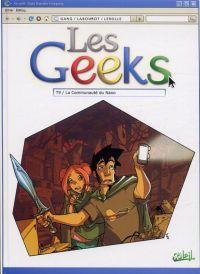 Les geeks T9 : La communauté du Nano (0), bd chez Soleil de Gang, Labourot, Lerolle