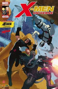 X-Men Universe T11 : Nation Deathlok (0), comics chez Panini Comics de Remender, Way, Gischler, Pearson, Ribic, Barrionuevo, Story, Wilson, Lacombe, Oback, Beredo