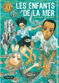 Les Enfants de la mer T1, manga chez Sarbacane de Igarashi