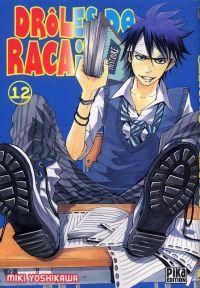 Drôles de racailles T12, manga chez Pika de Yoshikawa
