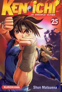Ken-Ichi – Le disciple ultime 1, T25, manga chez Kurokawa de Matsuena
