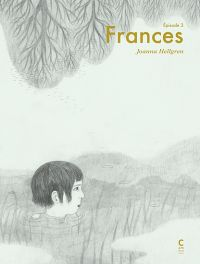 Frances T3, bd chez Cambourakis de Hellgren