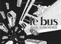 Le bus T1, comics chez Tanibis de Kirchner