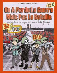 On a perdu la guerre mais pas la bataille, comics chez Cambourakis de Gondry