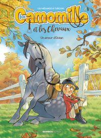 Camomille et les chevaux T1 : Un amour d'Océan (0), bd chez Hugo BD de Brrémaud, Turconi, Lenoble