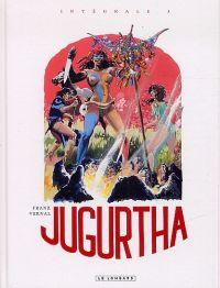 Jugurtha T3 : Intégrale 3 (0), bd chez Le Lombard de Vernal, Franz