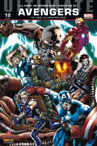 Ultimate Avengers T12 : Ultimate Avengers vs New Ultimates (0), comics chez Panini Comics de Millar, Segovia, Yu, Gho, Alanguilan, Hitch