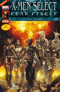 X-Men (revue) – Select, T1 : Fear Itself (0), comics chez Panini Comics de Williams, Peck, Rodriguez, Boschi, Bianchi, Rosenberg, Peruzzi, Sotomayor, Brown
