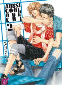 Aussi cool que lui T2, manga chez Taïfu comics de Maruya