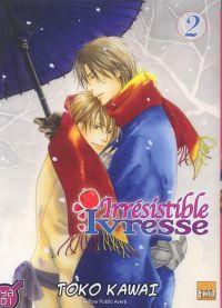 Irrésistible ivresse T2, manga chez Taïfu comics de Kawai