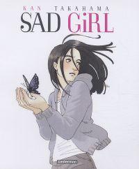 Sad girl, manga chez Casterman de Takahama