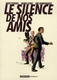 Le Silence de nos amis, comics chez Casterman de Powell, Long, Demonakos