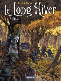 Le Long hiver T1 : 1914 (0), bd chez Casterman de Mallet, Lecloux