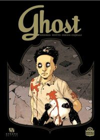 Ghost, bd chez Ankama de Cajelli, Mutti, Fogolin, Yuck