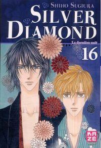 Silver diamond T16, manga chez Kazé manga de Sugiura