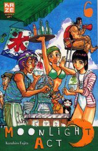 Moonlight act  T6, manga chez Kazé manga de Fujita