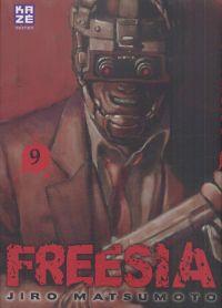 Freesia T9, manga chez Kazé manga de Matsumoto