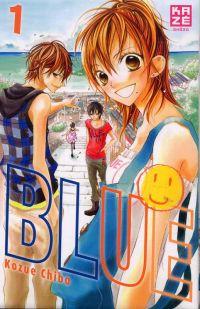 Blue T1, manga chez Kazé manga de Chiba