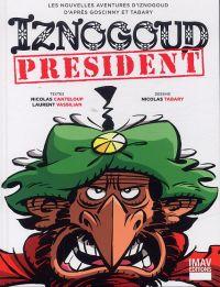 Iznogoud T29 : Iznogoud président (0), bd chez IMAV de Canteloup, Vassilian, Tabary, Léonardo