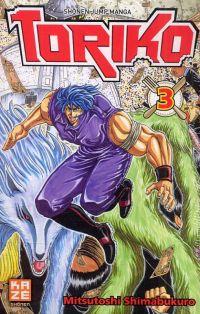 Toriko T3, manga chez Kazé manga de Shimabukuro
