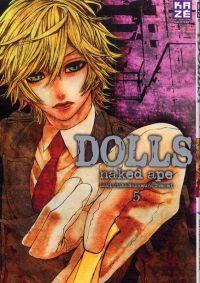 Dolls T5, manga chez Kazé manga de Naked ape, Lira Kotone, Otoh, Nakamura