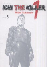 Ichi the killer T5, manga chez Tonkam de Yamamoto