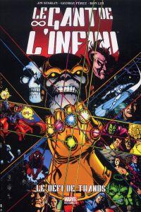 Le Gant de l'Infini : Le défi de Thanos (0), comics chez Panini Comics de Starlin, Perez, Lim, Laughlin, Scheele, Stain