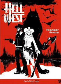 Hell west T1 : Frontier Force (0), bd chez Sandawe de Lamy, Vervisch
