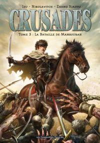 Crusades T3 : La bataille de Mansourah (0), bd chez Les Humanoïdes Associés de Nikolavitch, Izu, Xiaoyu, Jian
