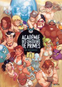 Académie des chasseurs de primes T2 : en vacances ! (2.5) (0), comics chez Les 400 Coups de Lacombe, Godbout, Champoux, Bolt, Rowe, Lavoie, Paquette, Fontaine, Argañaraz, Séguin, Lemoal