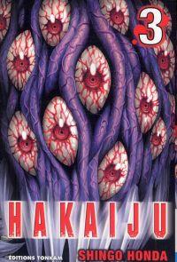 Hakaiju T3, manga chez Tonkam de Honda