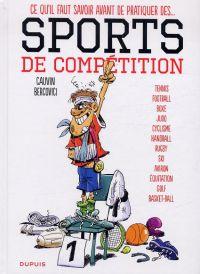 Ce qu'il faut savoir avant de pratiquer des... T1 : Les sports de compétition (0), bd chez Dupuis de Cauvin, Bercovici, Usagi