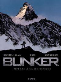Bunker T5 : Le mal des montagnes (0), bd chez Dupuis de Betbeder, Bec, Genzaniella, Alluard