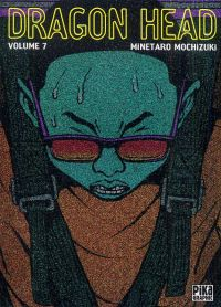 Dragon Head T7, manga chez Pika de Mochizuki