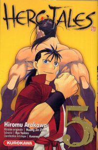 Hero tales T5, manga chez Kurokawa de Jin Zhou, Yashiro, Arakawa