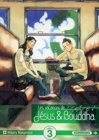 Les Vacances de Jésus et Bouddha T3, manga chez Kurokawa de Nakamura