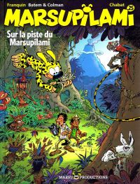 Marsupilami T25 : Sur la piste du Marsupilami, bd chez Marsu Productions de Colman, Donner, Chabat, Batem, Cerise