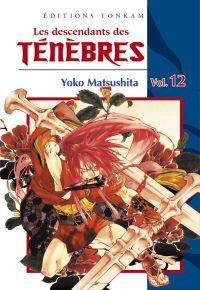 Les descendants des ténèbres T12, manga chez Tonkam de Matsushita