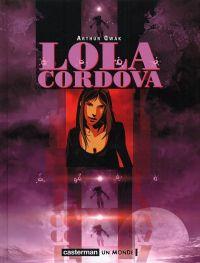 Lola Cordova, bd chez Casterman de Qwak