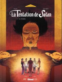 La tentation de satan T1 : Le diable (0), bd chez Glénat de Ploy, Falque